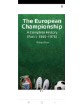 THE EUROPEAN CHAMPIONSHIP A COMPLETE HISTORY PART 1 (1960-1976)'s Ebook Image