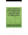 THE EUROPEAN CHAMPIONSHIP A COMPLETE HISTORY PART 3 (1996-2004)'s Ebook Image