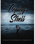 Coping With Stress (Tried And True Methods For A PeaceFul Life) Ebook's Ebook Image
