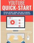 YouTube Quick-Start (Special Report Shows You How To Quickly Set Up Your Channel For Ongoing Success!) Ebook's Ebook Image