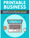 Printable Business: Learn How To Build & Grow A Successful Business On Etsy Or Your Own Storefront! eBook's Ebook Image