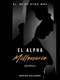 El Alpha Millonario's Book Image