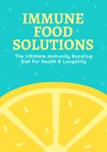 Immune Food Solutions (The Ultimate Immunity Boosting Diet For Health & Longevity) Ebook's Ebook Image