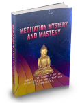Meditation Mystery And Mastery (Heal Yourself With Powerful Meditation Techniques) Ebook's Ebook Image