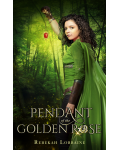 Pendant of the Golden Rose's Ebook Image