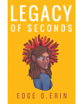 Legacy of Seconds's Ebook Image