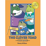 The Clever Toad: THE RACE Kindle & Paperback By: Danny Wilson's Ebook Image
