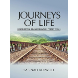 Journeys of Life Inspiration and Transformation Poetry Vol 1's Ebook Image