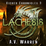 The Vicheu Chronicles Book Three Lachesis's Book Image
