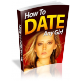 How To Date Any Girl's Book Image