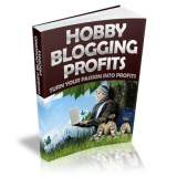 Hobby Blogging Profits -Turn Your Passion Into Profits's Book Image