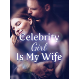 Celebrity Girl Is My Wife's Book Image