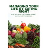 Managing your life by eating right's Book Image