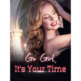 Go Girl, It's Your Time's Book Image