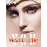 Meant to be YOU's Book Image