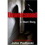 Unwelcomed: A Short Story's Ebook Image