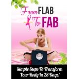 From Flab To Fab (Simple Steps To Transform Your Body In 28 Days!) Ebook's Ebook Image