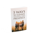 5 Ways to Elevate Your Social Media Presence's Book Image