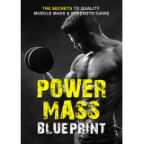 Power Mass Blueprint (The Secrets To Quality Muscle Mass & Strength Gains) Ebook's Ebook Image