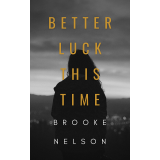 Better Luck This Time's Book Image