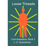 Loose Threads: Cool Assassins 1's Book Image