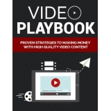 Video Playbook (Proven Strategies To Making Money With High Quality Video Content) Ebook's Ebook Image