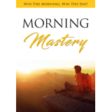 Morning Mastery (Win The Morning, Win The Day!) Ebook's Ebook Image