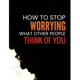 How To Stop Worrying What Other People Think of You Ebook's Ebook Image