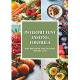 Intermittent Fasting Formula (Diet Protocol For Extreme Weight Loss) Ebook's Ebook Image