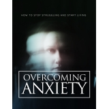 Overcoming Anxiety (How to Stop Struggling And Start Living) Ebook's Ebook Image