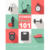Fitness Elements 101 (A Comprehensive Guide All About Fitness) Ebook's Ebook Image