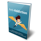 Anti-Addiction (Overcoming Your Addictions And Becoming A Better Version Of Yourself) Ebook's Ebook Image