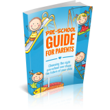 Pre-School Guide For Parents (Choosing The Right Pre-school Can Shape The Future Of Your Child) Ebook's Book Image