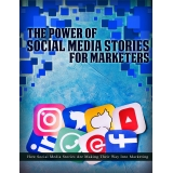 The Power Of Social Media Stories For Marketers (How Social Media Stories Are Making Their Way Into Marketing) Ebook's Ebook Image