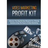 Video Marketing Profit Kit (Discover The Step-By-Step Blueprint To A Thriving Business Using The Power Of Video Marketing) Ebook's Ebook Image