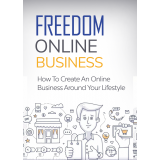 Freedom Online Business (How To Create An Online Business Around Your Lifestyle) Ebook's Ebook Image