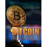 Bitcoin Breakthrough (The Beginners Guide To Bitcoin Profits) Ebook's Ebook Image