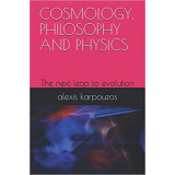 COSMOLOGY, PHILOSOPHY AND PHYSICS's Ebook Image