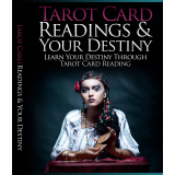 Tarot Card Readings And Your Destiny (Learn Your Destiny Through Tarot Card Reading) Ebook's Ebook Image