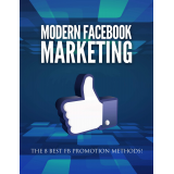 Modern Facebook Marketing (The 8 Best FB Promotion Methods!) Ebook's Ebook Image