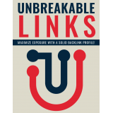 Unbreakable Links (Maximize Exposure With A Solid Backlink Profile!) Ebook's Ebook Image