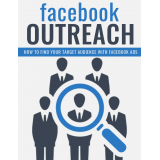 Facebook Outreach (How To Find Your Target Audience With Facebook Ads) Ebook's Ebook Image