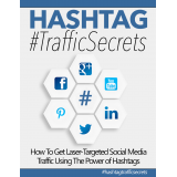 Hashtag #TrafficSecrets (How To Get Laser-Targeted Social Media Traffic Using The Power Of Hashtags) Ebook's Book Image