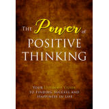 The Power Of Positive Thinking (Your Ultimate Guide To Finding Success And Happiness In Life) Ebook's Ebook Image