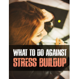 What To Do Against Stress Buildup Ebook's Ebook Image