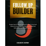Follow Up Builder (Simple, Easy To Follow Formula On How To Set Up A Follow Up Sequence And Start Converting Your Subscribers Into Paying Customers) Ebook's Ebook Image