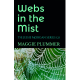 Webs in the Mist: The Jessie Morgan Series, Book 2's Ebook Image