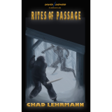 The Sawyer Shepherd Chronicles: Rites of Passage's Ebook Image