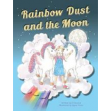 Rainbow Dust and the Moon's Ebook Image
