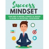 Success Mindset (Learn How to Nurture a Mindset of Success to Become an Unstoppable Entrepreneur!) Ebook's Ebook Image